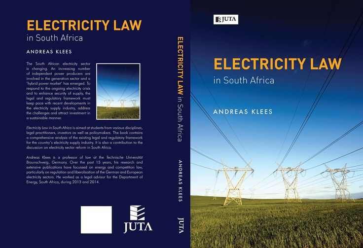 Electricity Law in South Africa (expected 7 November 2014) contains a comprehensive analysis of the existing legal and regulatory framework for the country's electricity supply industry. It is also a contribution to the discussion on electricity sector reform in South Africa.
