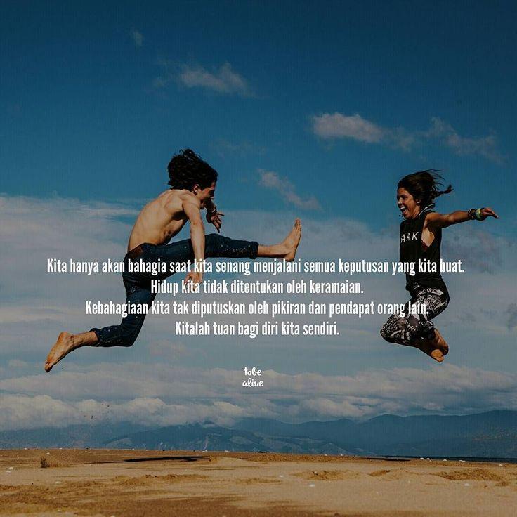 """""""Kita hanya akan bahagia saat kita senang menjalani semua keputusan yang kita buat. Hidup kita tidak ditentukan oleh keramaian. Kebahagiaan kita tak diputuskan oleh pikiran dan pendapat orang lain. Kitalah tuan bagi diri kita sendiri. """" . .  Kiriman dari @fahdpahdepie . .  Remake from @kumpulan_puisi Tag like dan comment.  Kirim (DM /Like) kata-kata buatanmu ya.  #katakata #quotes #quotesoftheday #pathdaily #pathindonesia #yangterdalam #pecahankaca #catatanfilm #melodydalampuisi #sajak…"""