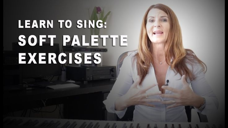 LEARN TO SING: SOFT PALATE EXERCISE