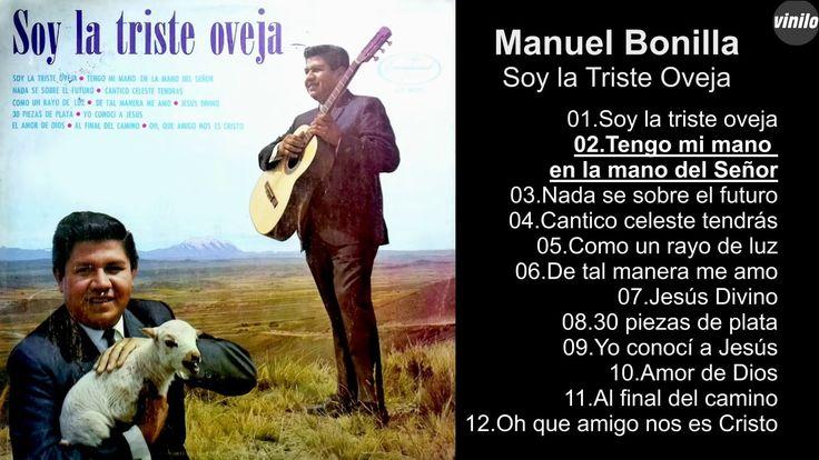Manuel Bonilla – Soy la Triste Oveja