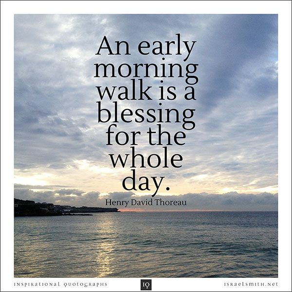 Early Morning Quotes: Inspirational Quotograph By Israel