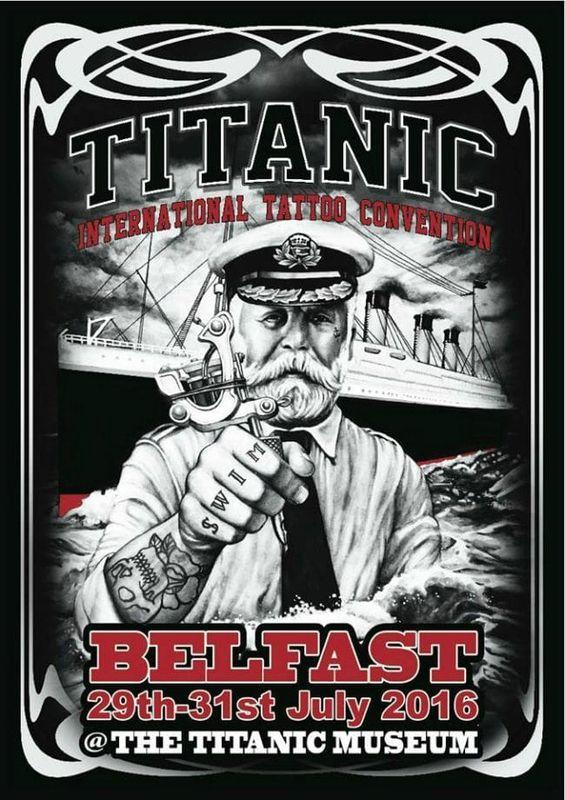 Titanic Tattoo Convention Belfast  29 - 31 Juillet 2016