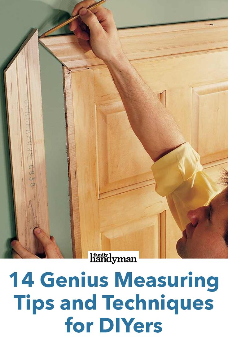 14 Genius Measuring Tips and Techniques for DIYers