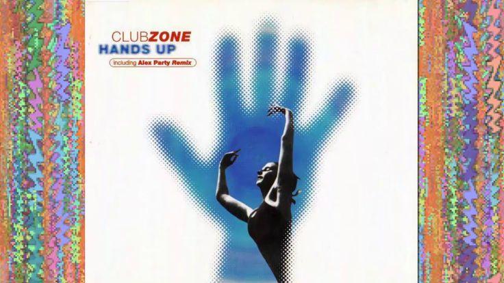 ClubZone - Hands Up (Euro Mix Radio Edit) | 90s EURODANCE
