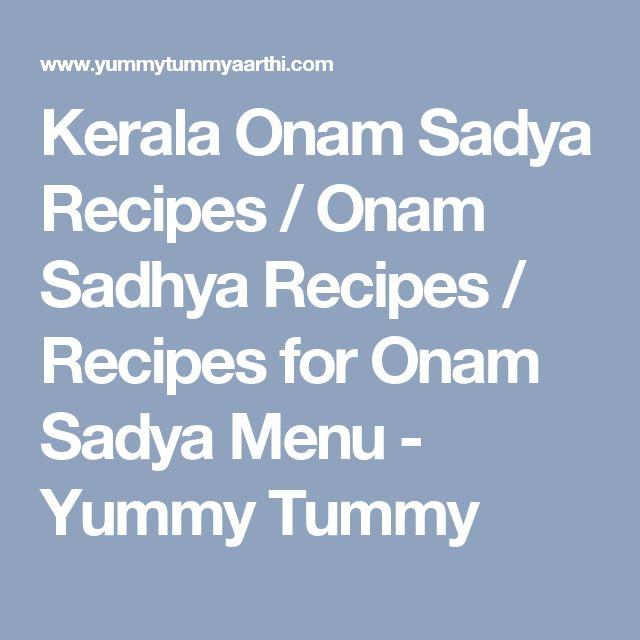 Kerala Onam Sadya Recipes / Onam Sadhya Recipes / Recipes for Onam Sadya Menu - Yummy Tummy