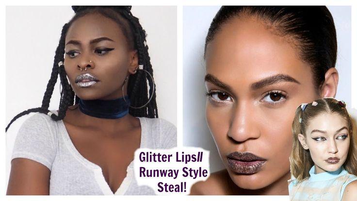 Glitter Lips// Runway Style Steal//Gigi Hadid// Joan Smalls//StyledByPro...