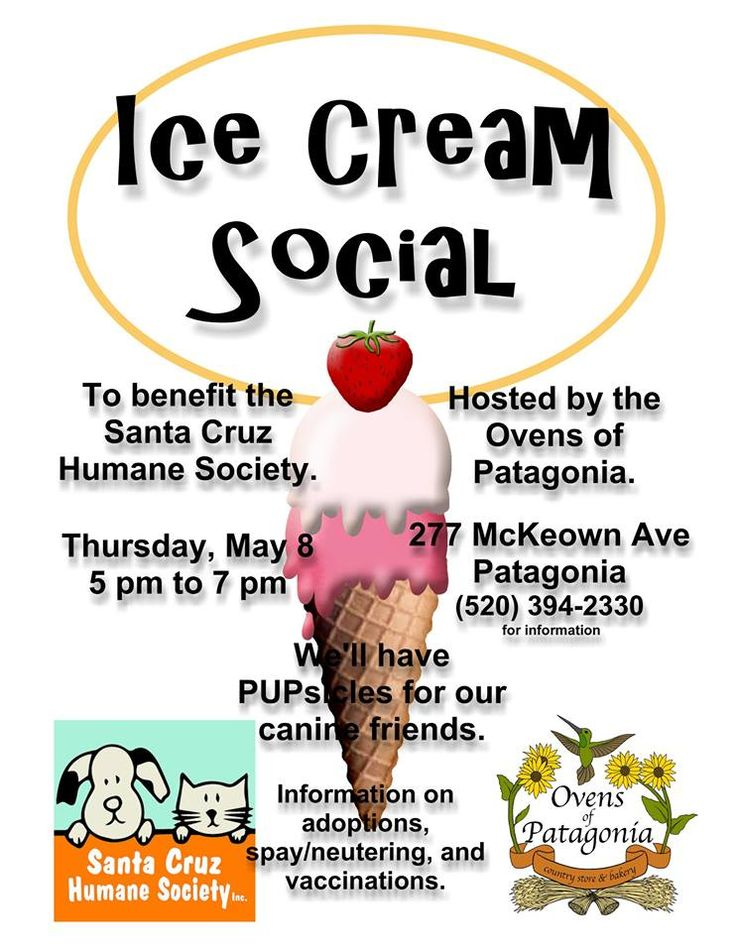 Ice Cream Social Fundraiser! Thursday, May 8 from 5P-7P, Ovens of Patagonia will host a summer fundraiser at the Plaza de Patagonia. A portion of proceeds will benefit the Santa Cruz Humane Society. And PUPsicles will be available for pooches.