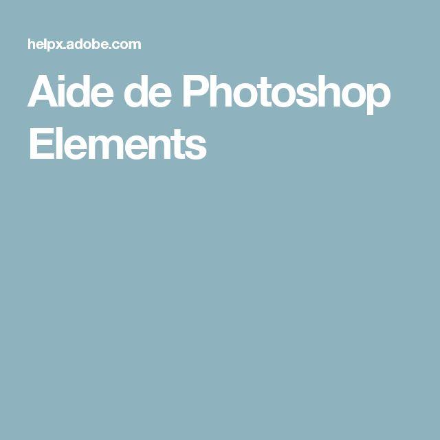 Aide de Photoshop Elements