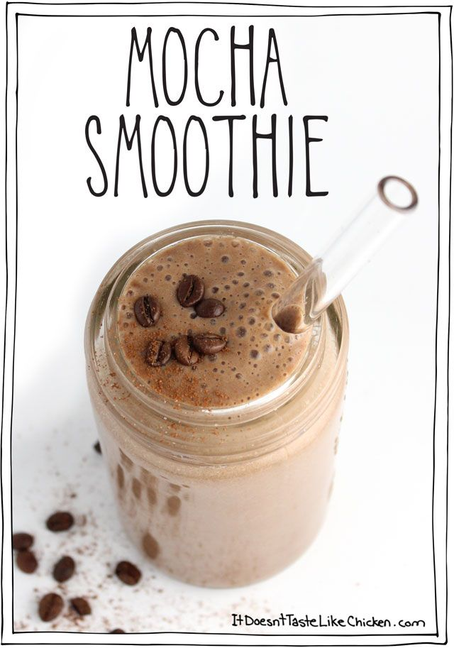 Mocha Smoothie! Plus 9 other dessert flavoured smoothies. All of them are healthy and vegan! #itdoesnttastelikechicken
