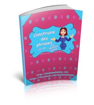 FRENCH Sentence Builder Worksheets - Construire des phrases en FranaisThis Is A French Teaching ResourcePin it by CLICKING HERE for future reference...Our newest product is a print and go product titled FRENCH Sentence Builder Worksheets - Construire des phrases en Franais.This product is a fun way for your little learners to practice building French sentences.