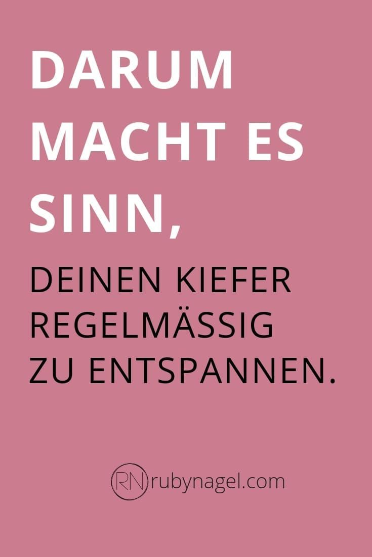 Kiefer Verspannt Anleitung Zur Soforthilfe Ruby Nagel