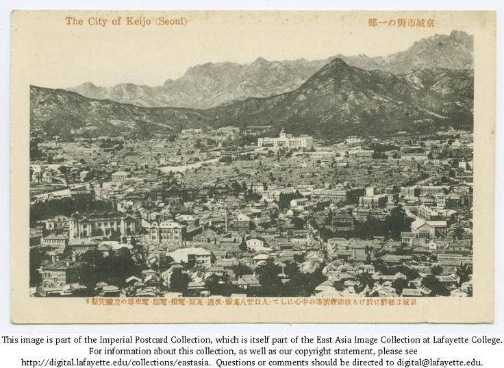 City of Keijo (Seoul). 1918-1933 East Asia Images, Imperial Postcard Collection, Lafayette College.