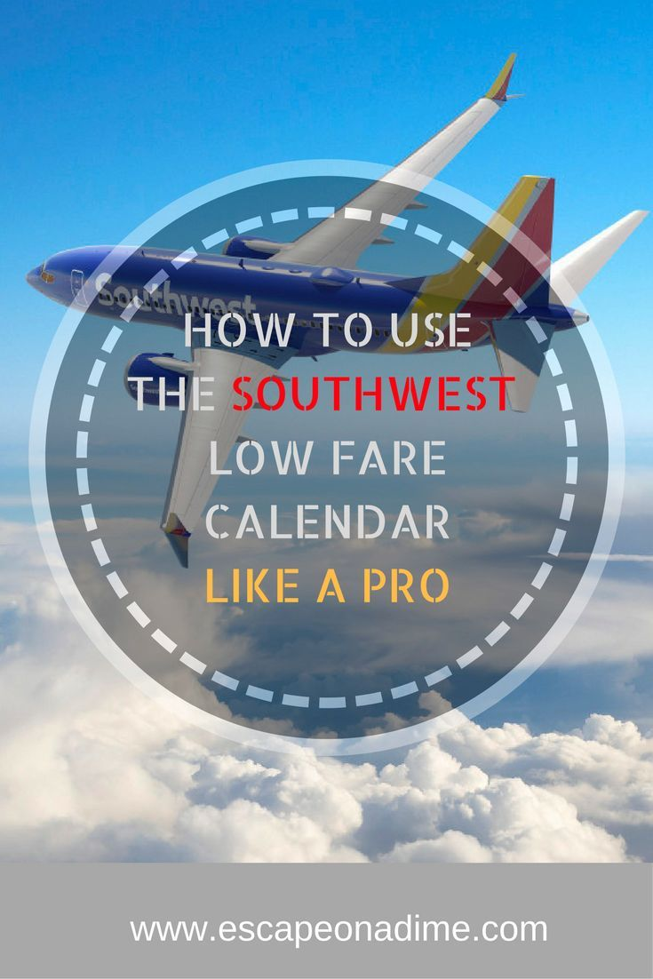 Master the Southwest Low Fare Calendar to find the cheapest flights on Southwest from your city.