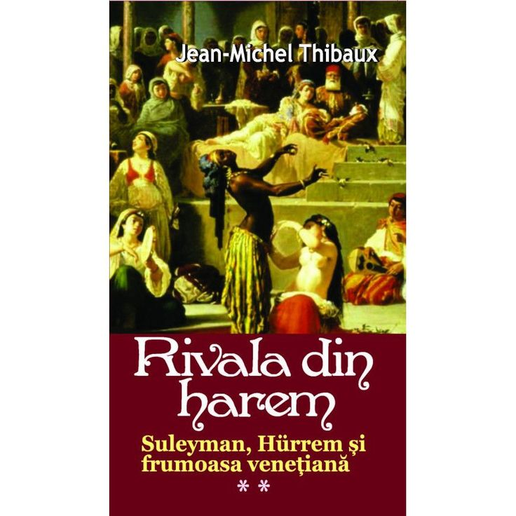 Rivala din Harem vol 2 - Jean-Michel Thibaux
