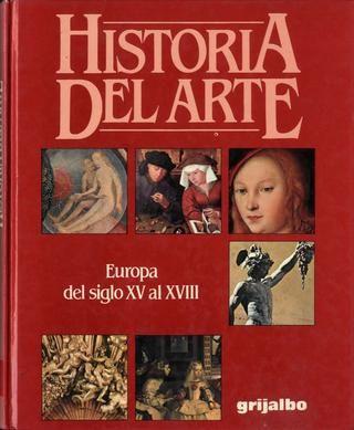 Historia del arte 3 europa del siglo xv al xviii grijalbo 1996