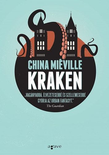 China Miéville - Kraken kb. 3480 Ft