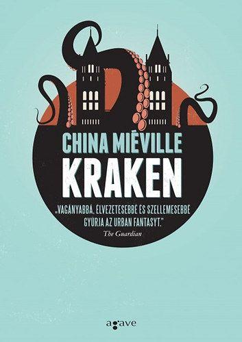 China Miéville - Kraken kb. 3480 Ft