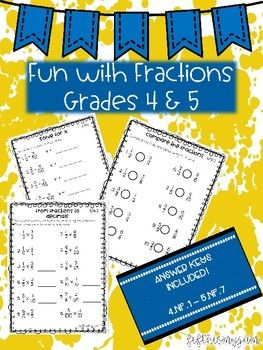 This product was made with the intention to practice having fun with fractions.  It has been created with 4th and 5th grade in mind, but can be used for high achieving 3rd graders and 6th graders who need continued practice.All CCSS for grade 4 & 5, numbers and fractions are laid out in this packet.Please email me know if you would like to see anything else added!Enjoy - Rachel