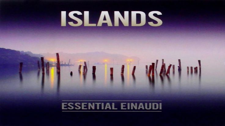 Ludovico Einaudi ~ Islands, Essential Einaudi