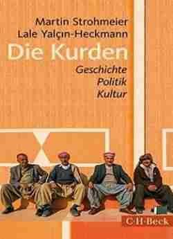 Die Kurden: Geschichte Politik Kultur 4. Auflage free ebook