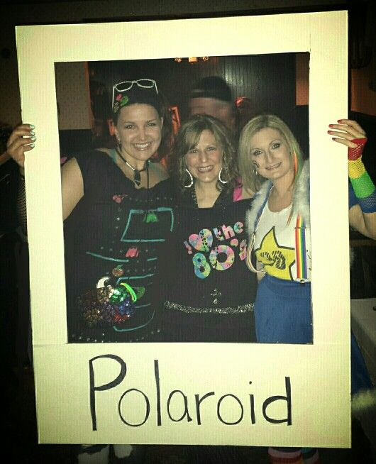 Polaroid pic for 80s party for 30th birthday