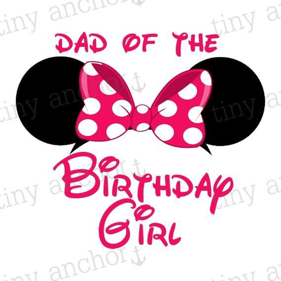 ba476af6 Pink Minnie Mouse Ears Dad of the Birthday Girl Disney Vacation Iron On  Transfer Printable