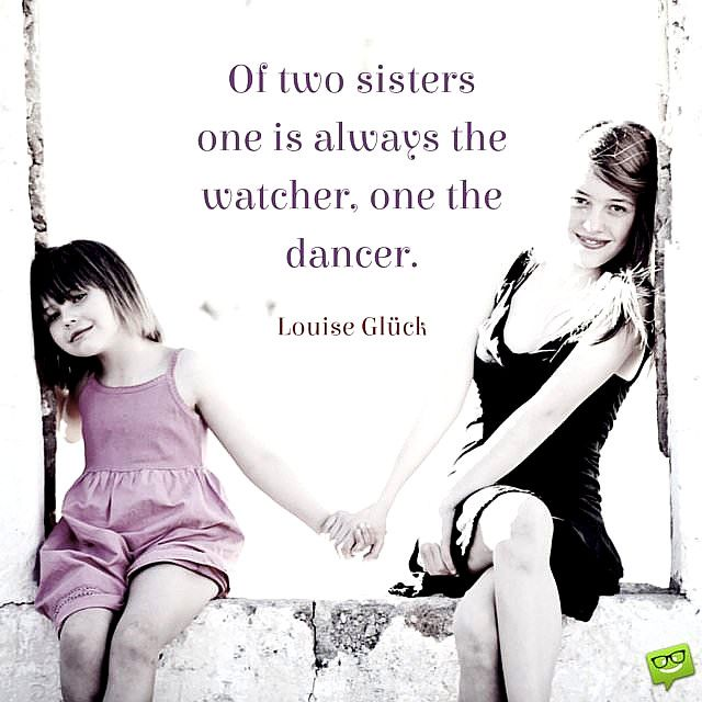 Top Inspiring Quotes About Sisters My Sister Quotes In English In 2020 Sister Quotes Little Sister Quotes Inspirational Quotes Pictures