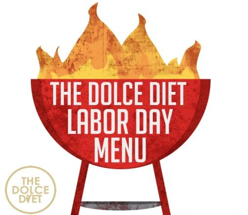 the-dolce-diet-labor-day-menu