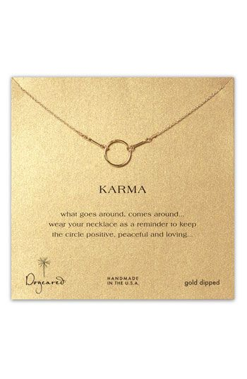 "Awesome necklace! ""What goes around, comes around."""