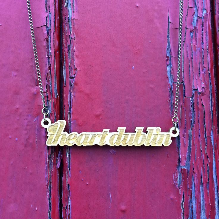 iheartdublin laser etched necklace | maxi.ie