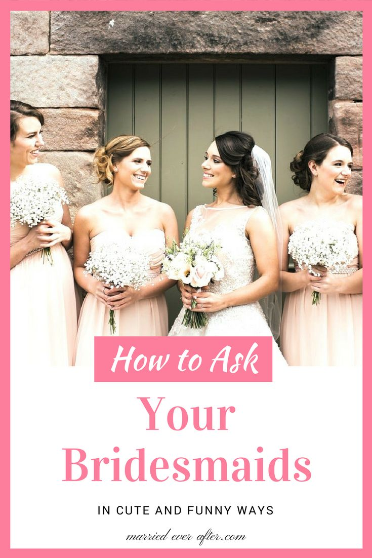 Asking your bridesmaids can be harder than what it looks like. Do you need some inspiration? Find out how to ask your bridesmaid in a cute and funny way! #weddingplanning #bridesmaids #weddingtips #weddingceremony #marriedeverafter