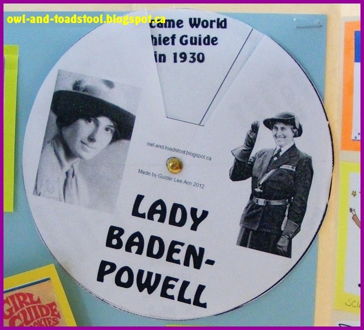 Lady Baden-Powell fact Wheel...turn the wheel to view different facts about LBP http://owl-and-toadstool.blogspot.ca/2013/01/lady-bp-facts-wheel.html