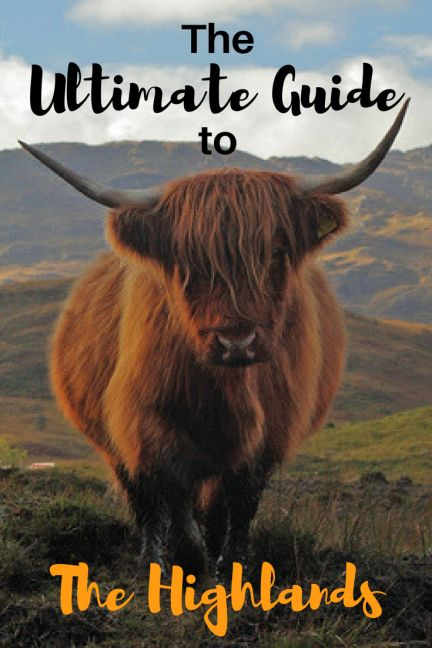 The Almost Ultimate Guide to the Scottish Highlands -  World By Isa  Almost complete guide for exploring the Highlands in Scotland