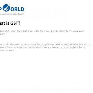 What is GST? The Goods & Services Tax or GST refers to the tax imposed on the domestic consumption in Singapore. The tax is paid whenever the money is u. http://slidehot.com/resources/what-is-singapores-gst.63087/