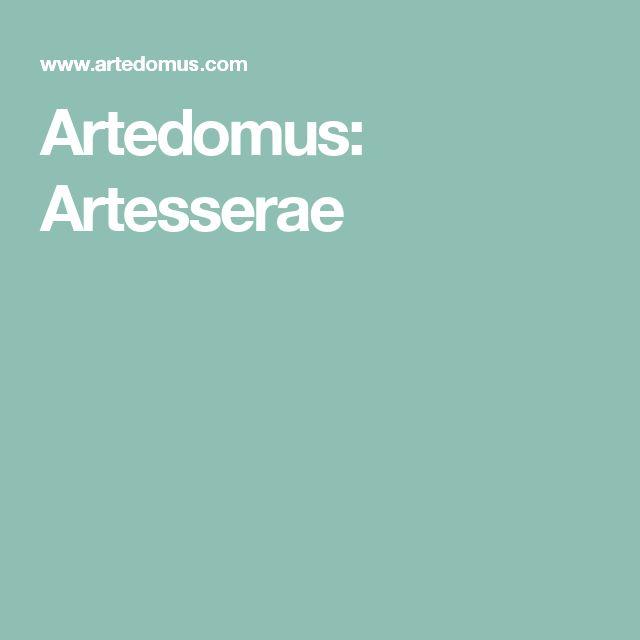 Artedomus: Artesserae