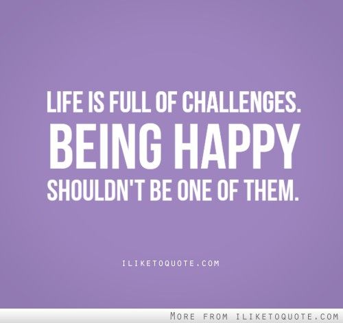 Famous Quotes On Life Challenges: 100 Best Images About Happiness Quotes On Pinterest