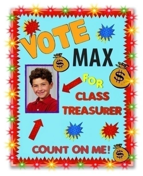 Make a School Election Poster | Vote for Class Treasurer ...