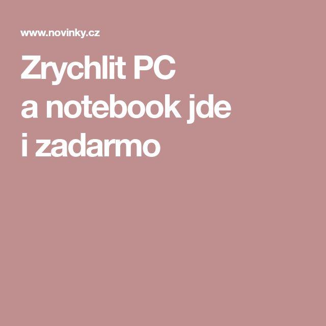 Zrychlit PC a notebook jde i zadarmo