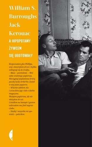 A hipopotamy żywcem się ugotowały -   Burroughs William S., Kerouac Jack , tylko w empik.com: 35,99 zł. Przeczytaj recenzję A hipopotamy żywcem się ugotowały. Zamów dostawę do dowolnego salonu i zapłać przy odbiorze!