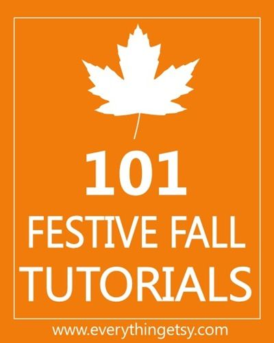 Fall craft tutorials.