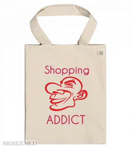 Shopping Addict - ECO Tote bag
