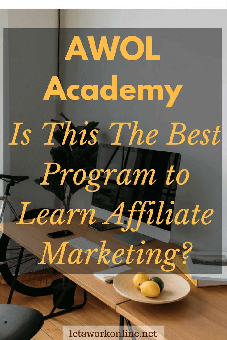 AWOL Academy Review These type of high ticket training programs are becoming more common. In my review, discover if AWOL Academy is legit and if it's for you.