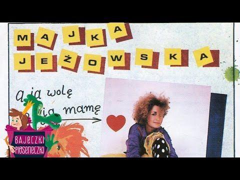 Majka Jeżowska - A ja wolę moją mamę - Piosenki dla dzieci - YouTube