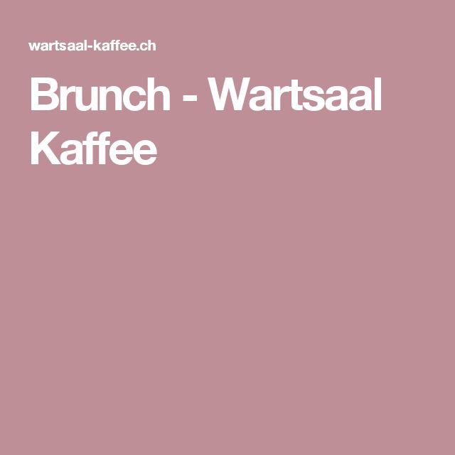 Brunch - Wartsaal Kaffee