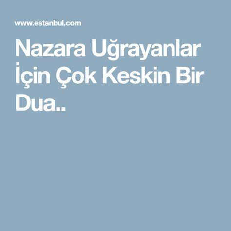Nazara Uğrayanlar İçin Çok Keskin Bir Dua..