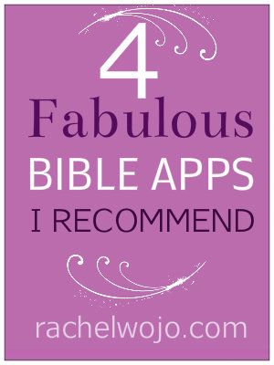 "4 Fabulous Bible Apps Rachel recommends. I also love the Free Audio Bible App ""Bible.is""!"