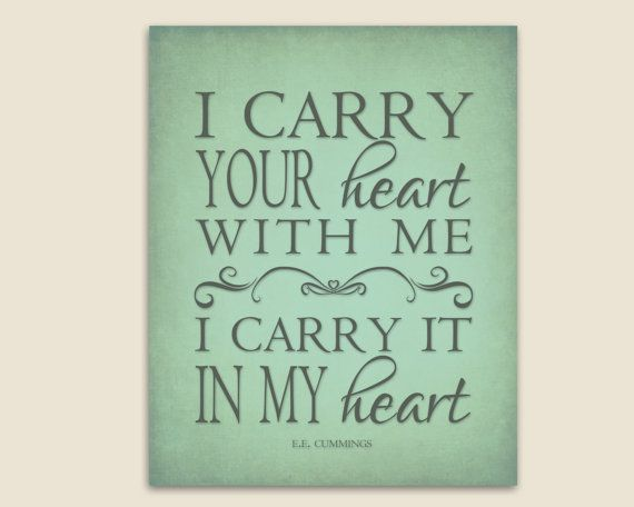 I Carry Your Heart With Me E.E. Cummings Poem Printable