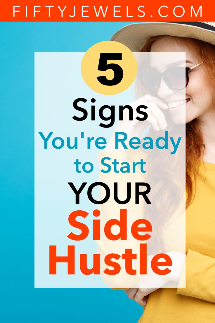 Start Your Side Hustle: 5 Signs You're Ready – Side Hustle