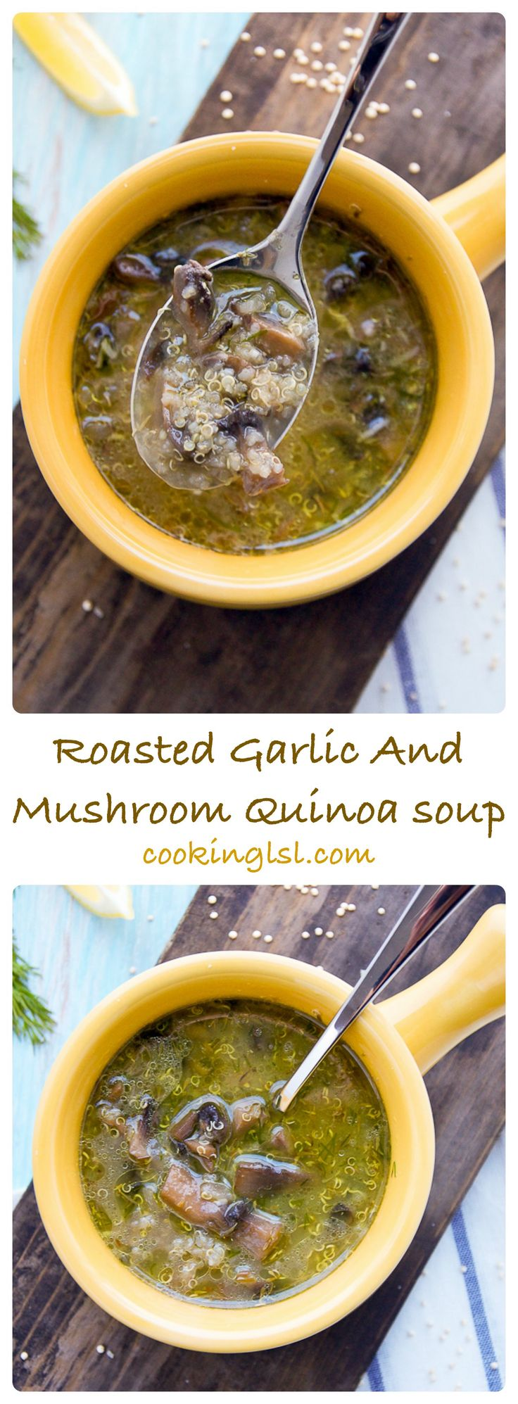 Roasted Garlic And Mushroom Quinoa Soup