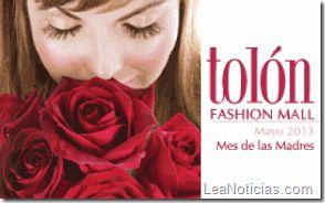 Mayo es el mes de las madres VIP en Tolón Fashion Mall - http://www.leanoticias.com/2013/05/02/mayo-es-el-mes-de-las-madres-vip-en-tolon-fashion-mall/